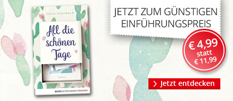 Zum Einführungspreis: Julia Kaufhold All die schönen Tage bei Hugendubel