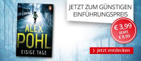 Zum Einführungspreis: Eisige Tage von Alex Pohl bei Hugendubel