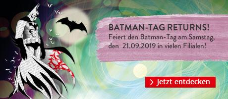 Am 21.09. ist Batmantag. Feiert mit in vielen Filialen!