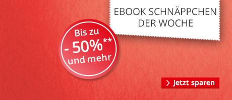 Die eBook Schnäppchen der Woche: -50% und mehr sparen
