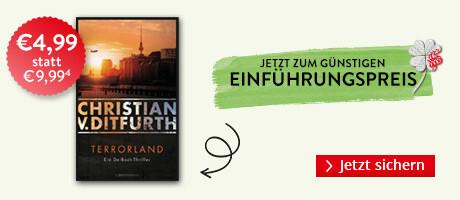 Zum Einführungspreis bei Hugendubel: Terrorland von Christian V. Ditfurth