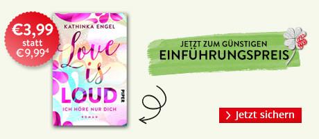 Zum Einführungspreis bei Hugendubel: Love is Loud - Ich höre nur dich von Kathinka Engel