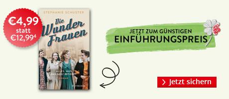 Zum Einführungspreis bei Hugendubel: Die Wunderfrauen von Stephanie Schuster