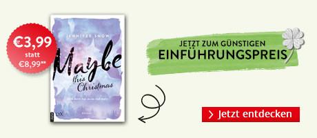Zum Einführungspreis bei Hugendubel.de: FMaybe this Christmas - Und dann war es so viel mehr von Jennifer Snow