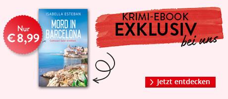 Exklusiv bei Hugendubel: Mord in Barcelona von Isabella Esteban