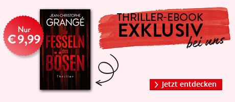 Exklusiv bei Hugendubel: Die Fesseln des Bösen von Jean-Christophe Grangé