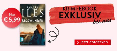 Exklusiv bei Hugendubel.de: Bisswunden von Greg Iles
