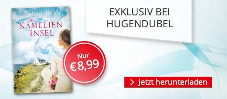 Exklusiv bei Hugendubel.de: Tabea Bach, Die Kamelieninsel