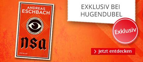 Exklusiv vorab als eBook: Andreas Eschbach, NSA