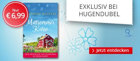Exklusiv bei Hugendubel: Mittsommerküsse - zwei eBooks im Paket von Katarina Mazetti