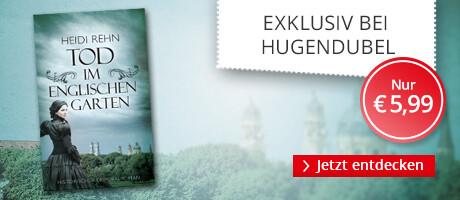 Exklusiv bei Hugendubel: Tod im Englischen Garten von Heidi Rehn