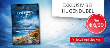Exklusiv bei Hugendubel: Finsteres Kliff von Sabine Weiß