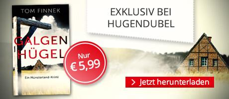 Exklusiv bei Hugendubel.de: Galgenhügel von Tom Finnek