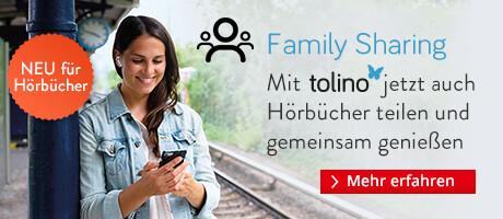 Jetzt auf für Hörbücher: tolino Family Sharing