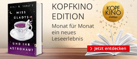 KOPFKINO Edition: Miss Gladys und ihr Astronaut