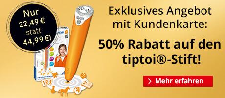 50% auf den tiptoi Stift sparen mit der Hugendubel Kundenkarte