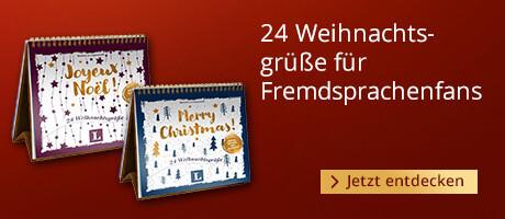 24 Weihnachtsgrüßé für Fremdsprachenfans
