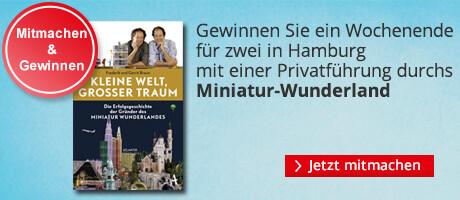 Gewinnspiel: Reise für zwei nach Hamburg mit Privatführung durchs Miniatur Wunderland gewinnen