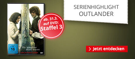 Serienhighlight Outlander - 3. Staffel & alles zur Serie