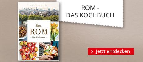 Rom - Das Kochbuch