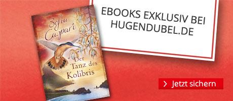 Exklusiv bei Hugendubel.de: Der Tanz des Kolibris