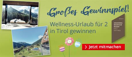 Gewinnen Sie einen Wellness Urlaub für 2 in Tirol