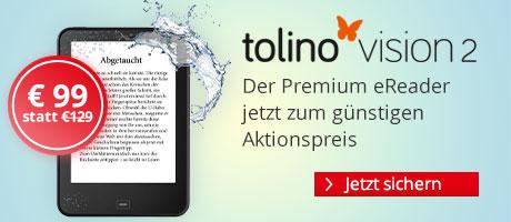 tolino vision 2 für nur € 99 sichern