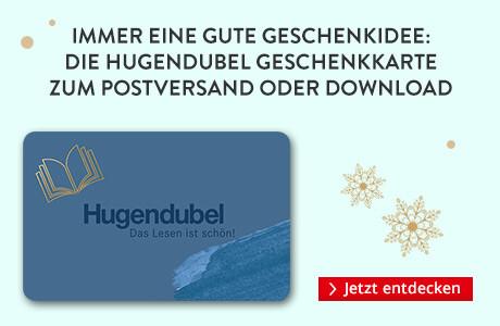 Die Hugendubel Geschenkkarte zum Postversand oder Download