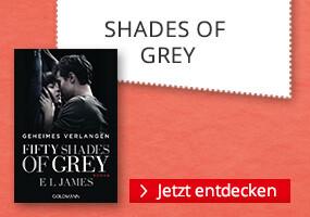 Dreierteaser - Shades of Grey Reihe