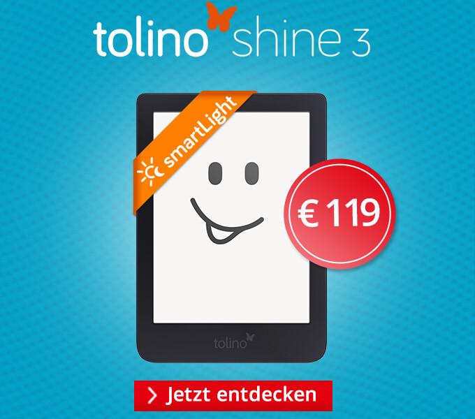tolino shine 3 - Bringt echte Leseleidenschaft zum Leuchten