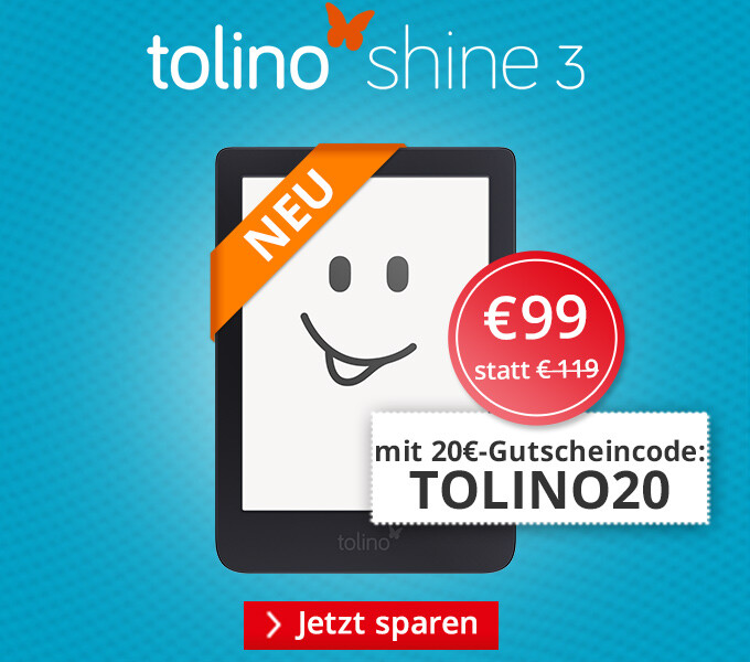 eReader tolino shine 3 - jetzt 20€ sparen!