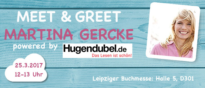 Meet & Greet mit Martina Gercke - powered by Hugendubel.de