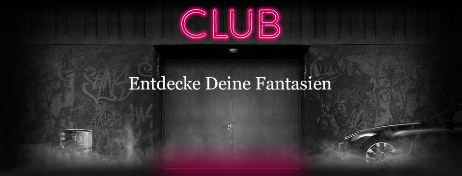 CLUB Entdecke Deine Fantasien