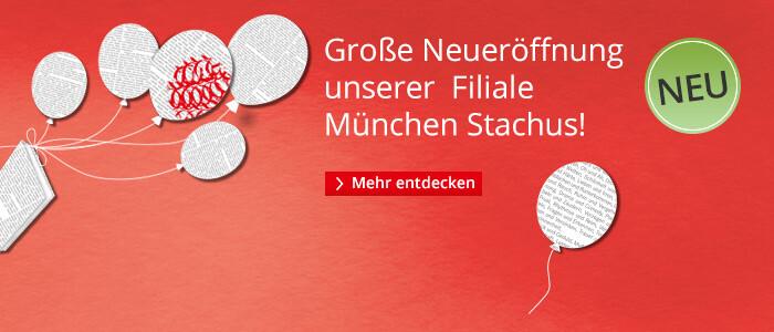 Große Neueröffnung unserer Filiale München Stachus