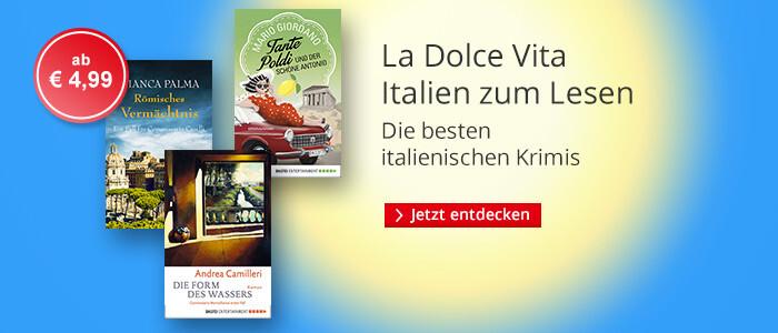 La Dolce Vita - die besten Italien-Krimis entdecken bei Hugendubel