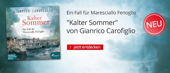 Kalter Sommer von Gianrico Carofiglio bei Hugendubel