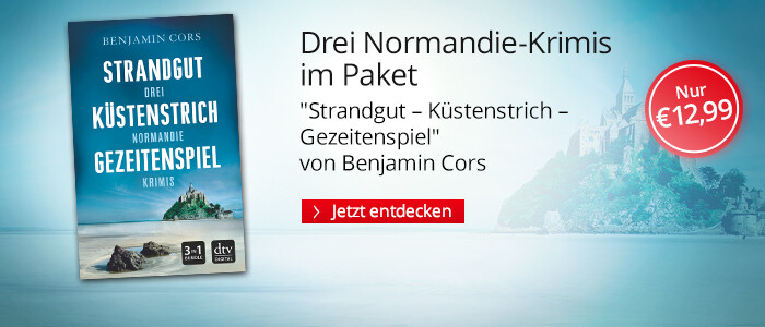 Drei Normandie-Krimis: Strandgut, Küstenstrich & Gezeitenspiel von Benjamin Cors
