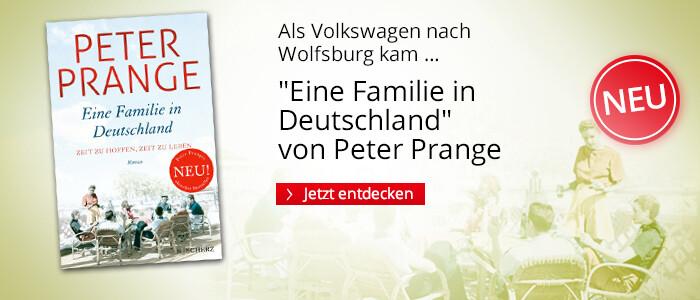 Eine Familie in Deutschland von Peter Prange bei Hugendubel