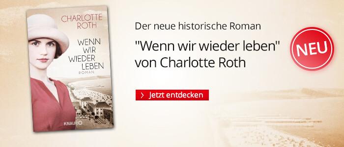 Charlotte Roth, Wenn wir wieder leben bei Hugendubel
