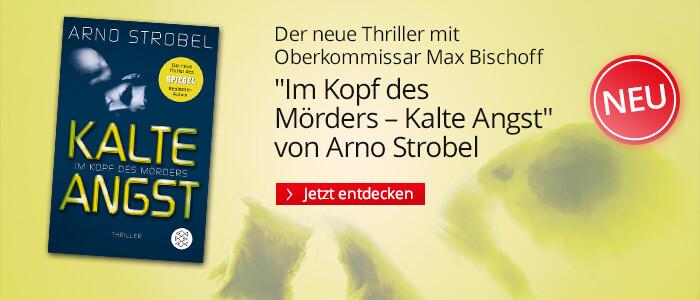 Im Kopf des Mörders - Kalte Angst von Arno Strobel bei Hugendubel