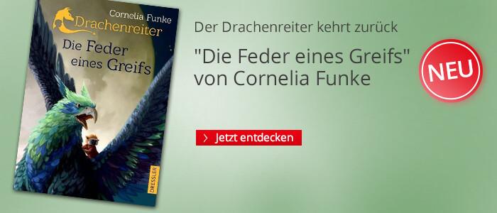 Cornelia Funke: Die Feder eines Greifs