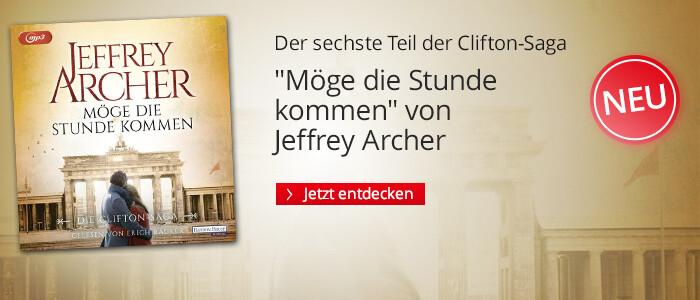 Möge die Stunde kommen von Jeffrey Archer bie Hugendubel