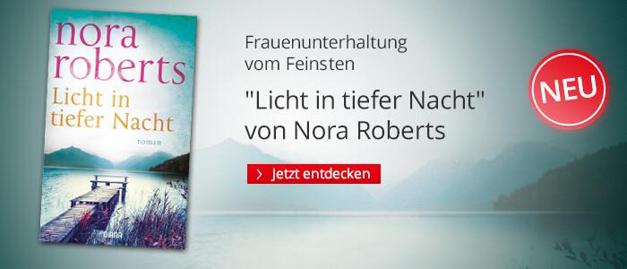 Licht in tiefer Nacht von Nora Roberts bei Hugendubel