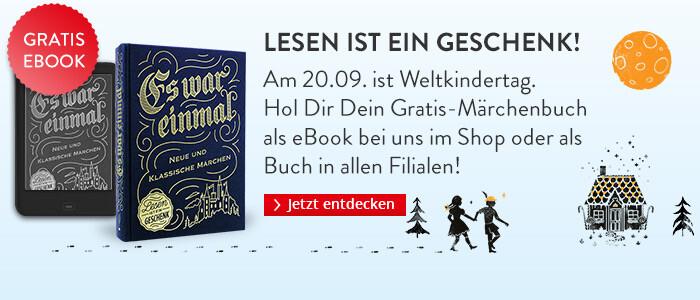 Lesen ist ein Geschenk - ein Gratis Märchen eBook bei Hugendubel