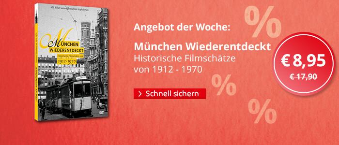 Angebot der Woche: München Wiederentdeckt