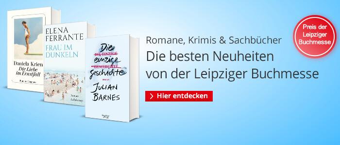 Die Neuheiten direkt von der Leipziger Buchmesse
