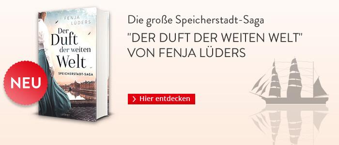 Fenja Lüders: Der Duft der weiten Welt