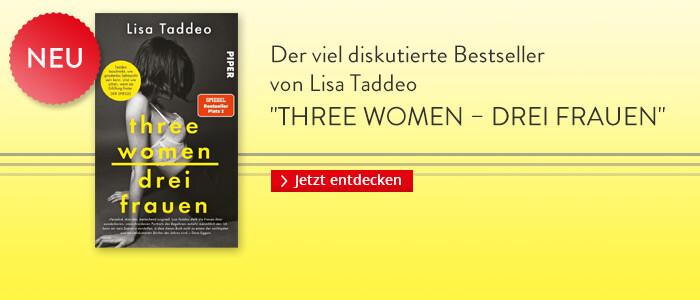 Three Women - Drei Frauen von Lisa Taddeo bei Hugendubel