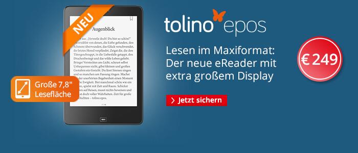 Der tolino epos mit extra großem Display - jetzt bei bei Hugendubel.de sichern für 249 EUR