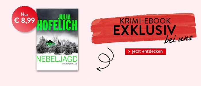 Exklusiv bei Hugendubel: Nebeljagd von Julia Hofelich